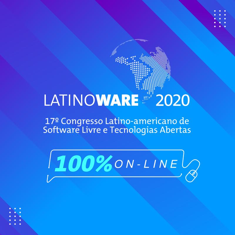 Latinoware: tecnologias abertas e software livre
